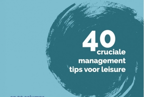 40 cruciale management tips voor leisure